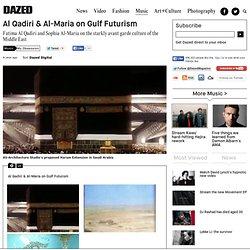 Al Qadiri & Al-Maria on Gulf Futurism