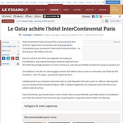 Le Qatar achète l'hôtel InterContinental Paris