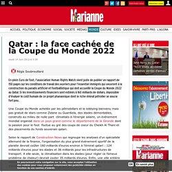 Qatar : la face cachée de la Coupe du Monde 2022