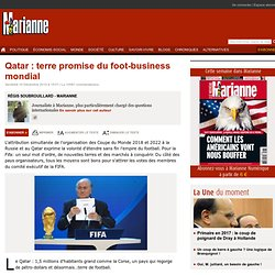 Qatar : terre promise du foot-business mondial