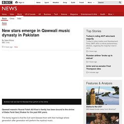 New stars emerge in Qawwali music dynasty in Pakistan
