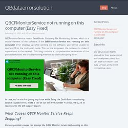 How to Correct the QBCF Monitor Service Keeps Stopping Error?