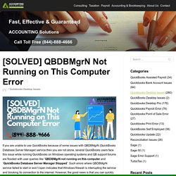 Qbdbmgrn not running on this computer! Get Exclusive assistance
