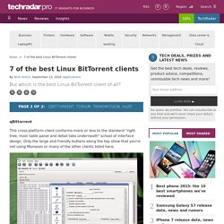 7 of the best Linux BitTorrent clients: qBittorrent, Torium, Transmission, Vuze