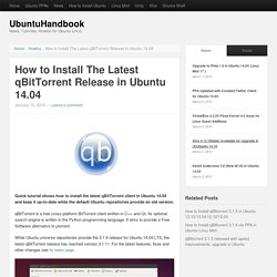 How to Install The Latest qBitTorrent Release in Ubuntu 14.04