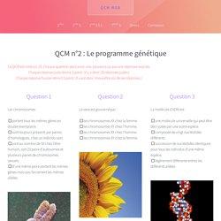 QCM n°2 : Le programme génétique