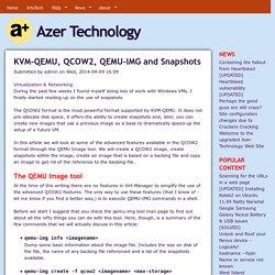 KVM-QEMU, QCOW2, QEMU-IMG and Snapshots