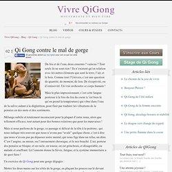 Qi Gong contre le mal de gorge