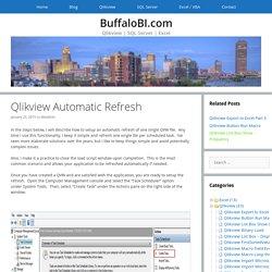 Qlikview Automatic Refresh - BuffaloBI.com