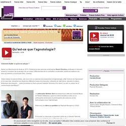FRANCE CULTURE 08/05/14 LA GRANDE TABLE - Qu'est-ce que l'agnotologie?