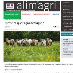 Qu'est-ce que l'agro-écologie ?
