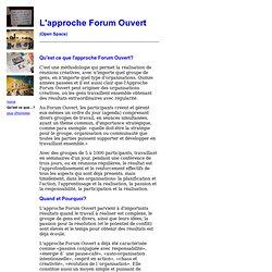 Qu'est ce que l'approche Forum Ouvert?