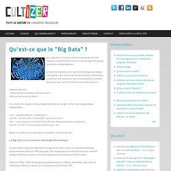"""Qu'est-ce que le """"Big Data"""" ?"""