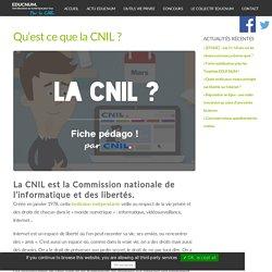 Qu'est ce que la CNIL ? -
