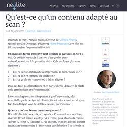 Qu'est-ce qu'un contenu adapté au scan ?
