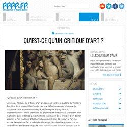 Qu'est-ce qu'un critique d'art ? - AAAR
