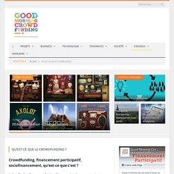 Qu'est-ce que le Crowdfunding ? -