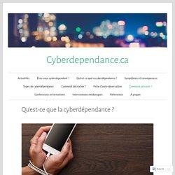Qu'est-ce que la cyberdépendance ? – Cyberdependance.ca