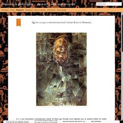 Qu'est-ce que la déconstruction? (entre Kant et Derrida)