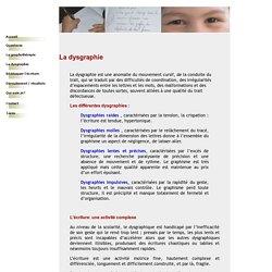 Qu'est-ce que la dysgraphie?