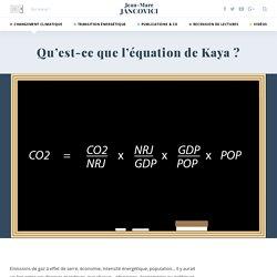 Qu'est-ce que l'équation de Kaya ?