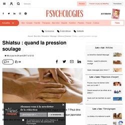 Qu'est-ce que le shiatsu - Massage Shiatsu