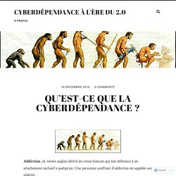 Qu'est-ce que la cyberdépendance ?