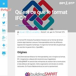 Qu'est ce que le format IFC ?
