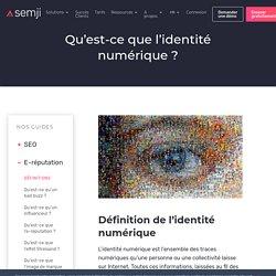 Qu'est-ce que l'identité numérique ? - Semji
