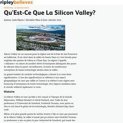 Qu'Est-Ce Que La Silicon Valley?