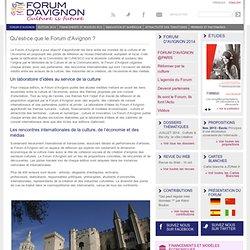 Qu'est-ce que le Forum d'Avignon ?