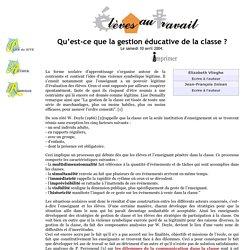 Qu'est-ce que la gestion éducative de la classe ?