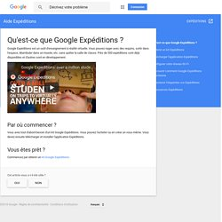 Qu'est-ce que GoogleExpéditions? - Aide Expéditions