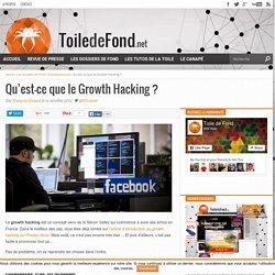Qu'est-ce que le Growth Hacking ? - Toile de Fond