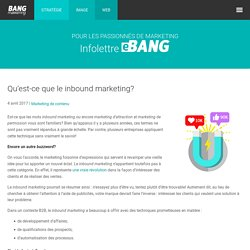 Qu'est-ce que le inbound marketing? - Bang Marketing