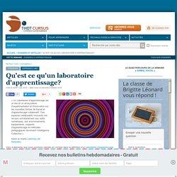 Qu'est ce qu'un laboratoire d'apprentissage?