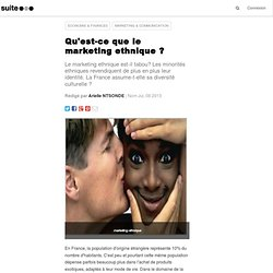 Qu'est-ce que le marketing ethnique