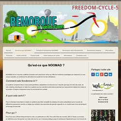Qu'est-ce que NOOMAD ? - Site de freedom-cycle-53 !
