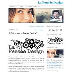 Qu'est ce que la Pensée Design ?