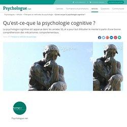 Qu'est-ce-que la psychologie cognitive