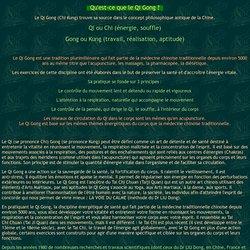 Qu'est-ce que le Qi Gong ?