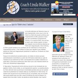 Qu'est-ce que le TDAH chez l'adulte? « TDAHAdulte.com