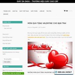 Quà tặng valentine cho các bạn trai độc đáo và đầy ý nghĩa