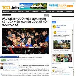 Đặc điểm người Việt qua nhận xét của Viện Nghiên Cứu Xã Hội Học Hoa Kỳ - TCCL.info