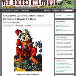 All Quacked Up: Steve Gerber, Marvel Comics, and Howard the Duck