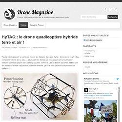 HyTAQ : le drone quadicoptère hybride terre et air !