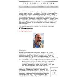 THE FOURTH QUADRANT: A MAP OF THE LIMITS OF STATISTICS By Nassim Nicholas Taleb