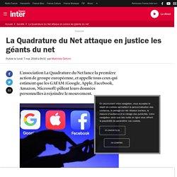 La Quadrature du Net attaque en justice les géants du net