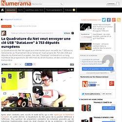 """La Quadrature du Net veut envoyer une clé USB """"DataLove"""" à 753 députés européens"""