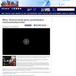 Mass. General study gives quadriplegics mind-controlled limbs